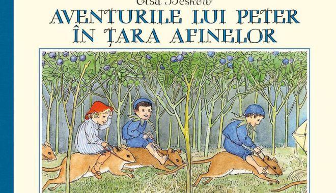 """Foto: Lectură pentru vacanţă: """"Aventurile lui Peter în Ţara Afinelor"""""""