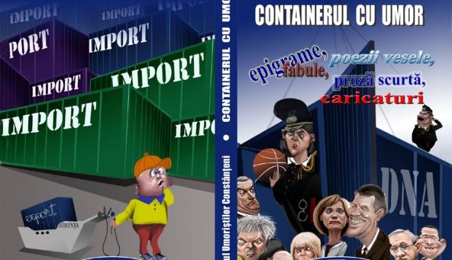 """Foto: Clubul Umoriştilor Constănţeni lansează al treilea volum colectiv: """"Containerul cu umor"""""""