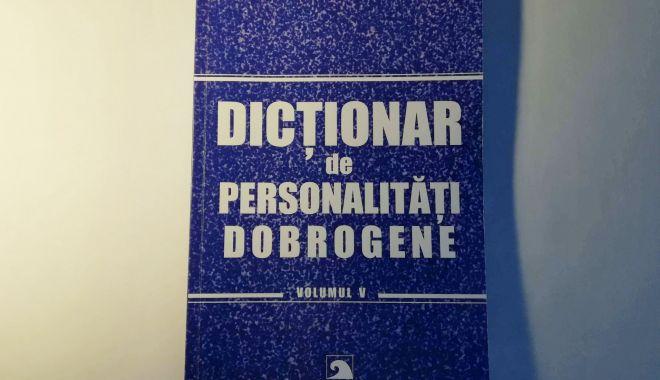 A apărut un nou număr al dicţionarului de personalităţi dobrogene - dictionar-1613670402.jpg