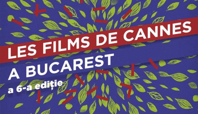 Foto: Les Films de Cannes a Bucarest, pe 1 noiembrie