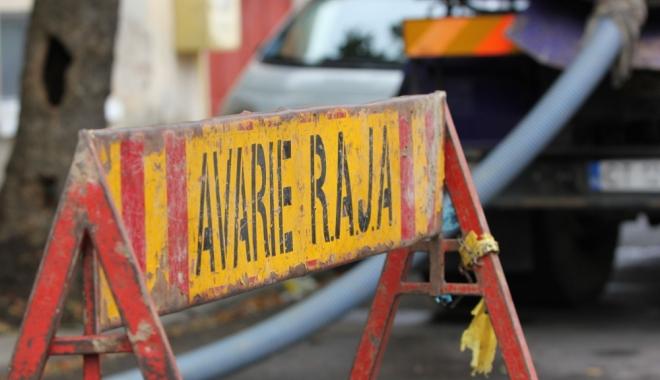 Foto: Avarie RAJA. Presiuni scăzute la robinete, la Cernavodă