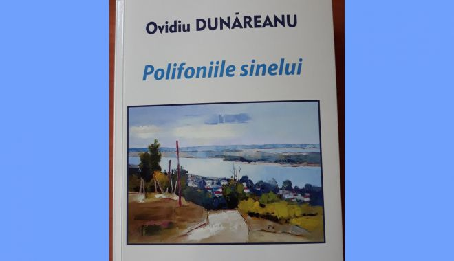 """Scriitorul și publicistul Ovidiu Dunăreanu lansează volumul """"Polifoniile sinelui"""" - scriitorulsipublicistulovidiudun-1631816511.jpg"""