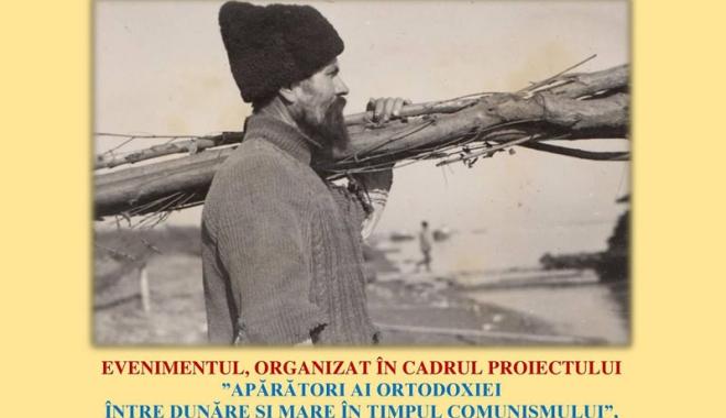"""Foto: """"Apărători ai Ortodoxiei între Dunăre şi mare, în timpul comunismului"""""""