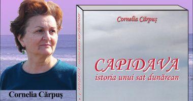 """Cornelia Cărpuș lansează volumul """"Capidava istoria unui sat dunărean"""""""