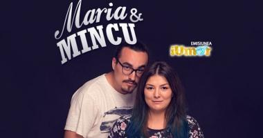 Stand-up comedy,  cu Mincu şi Maria