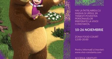 Dragi copii, Masha şi Ursul vă aşteaptă la VIVO! Constanţa
