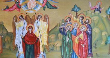 Mare sărbătoare! Ortodocşii sărbătoresc Înălţarea Domnului şi Ziua Eroilor